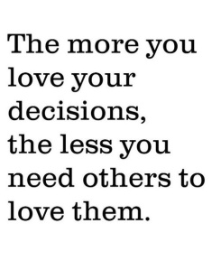 Loving your decision